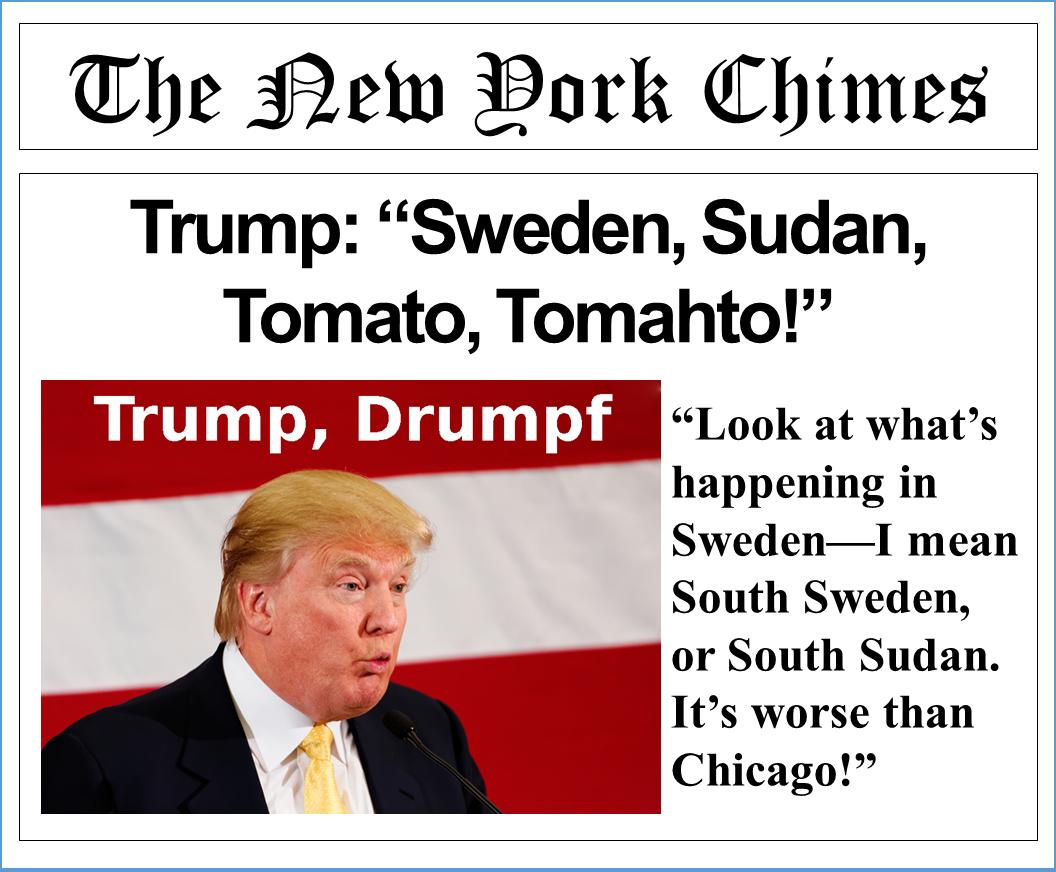 Trump, Drumpf, Sweden, Sudan, Tomato, Tomahto